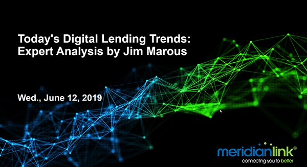 Webinar Todays Digital Lendign Trends Expert Analysis by Jim Marous